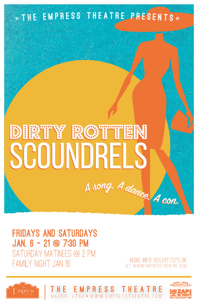 Dirty Rotten Scoundrels Design